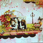 Love Overflowing *Creative Imaginations*