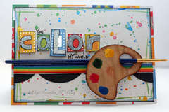You Color My World Card *Creative Imaginations*