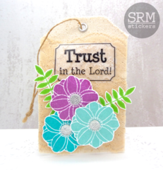 Trust in the Lord Tag