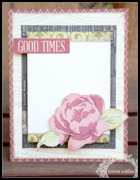 **Teresa Collins** Now and Then Collection - Good Times Card