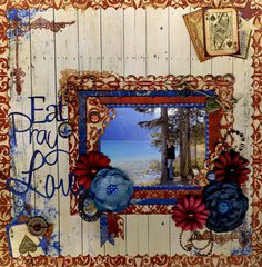 Eat Pray Love by Lynn Shokoples featuring Anthem from Bo Bunny