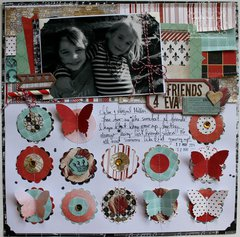 Friends 4 Eva layout by Bernii Miller