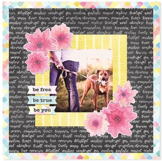 Be Free Be True Be You Layout