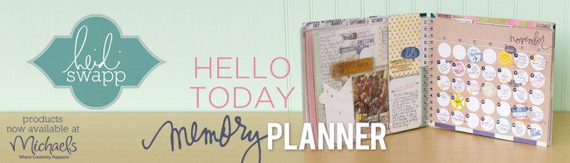 Heidi Swapp Hello Today Memory Planner