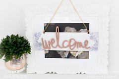 Beautiful DIY Welcome Sign