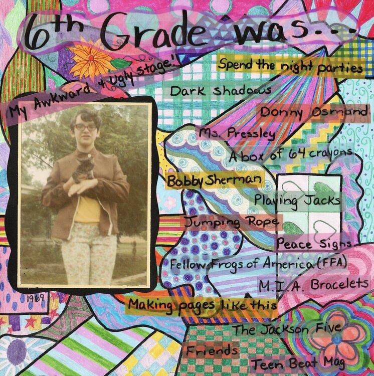 6th grade was.....