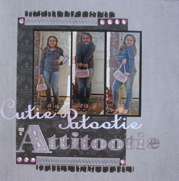 Cutie Patootie w/an Attitootie