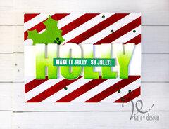 Make It Jolly...So Jolly!