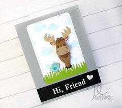 Moose Hi Friend