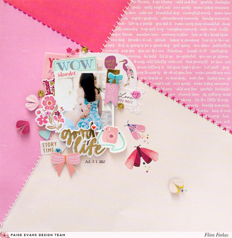 Good Life - Pink Paislee Paige Evans DT