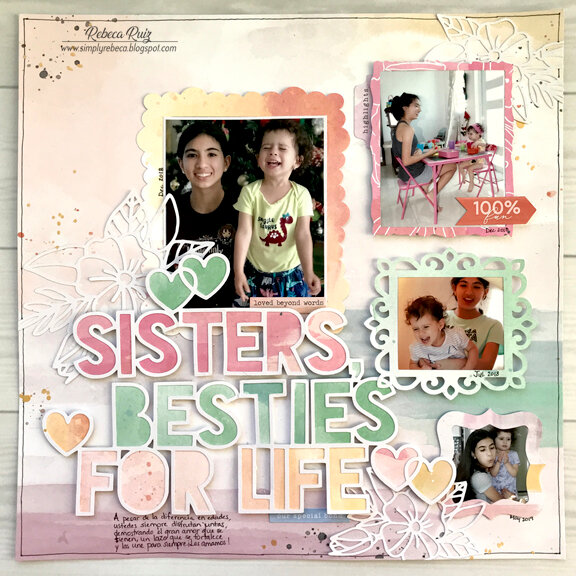 Sisters, Besties for Life Layout