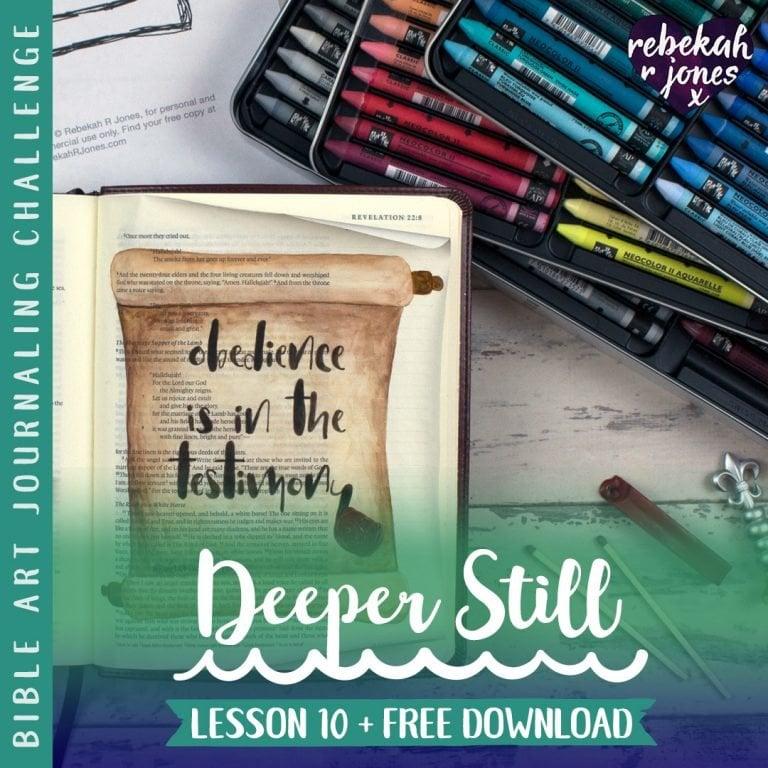Lesson 10 Deeper Still