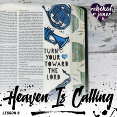 Lesson 9 Heaven Is Calling