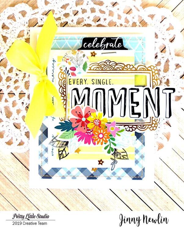 Celebrate Every Single Moment