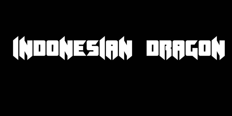 INDONESIAN DRAGON in the best font