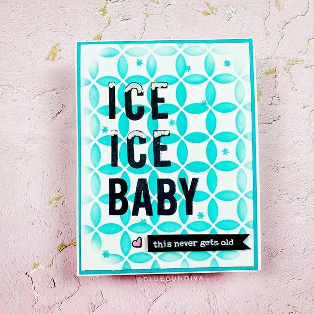 Ice Ice Baby Card
