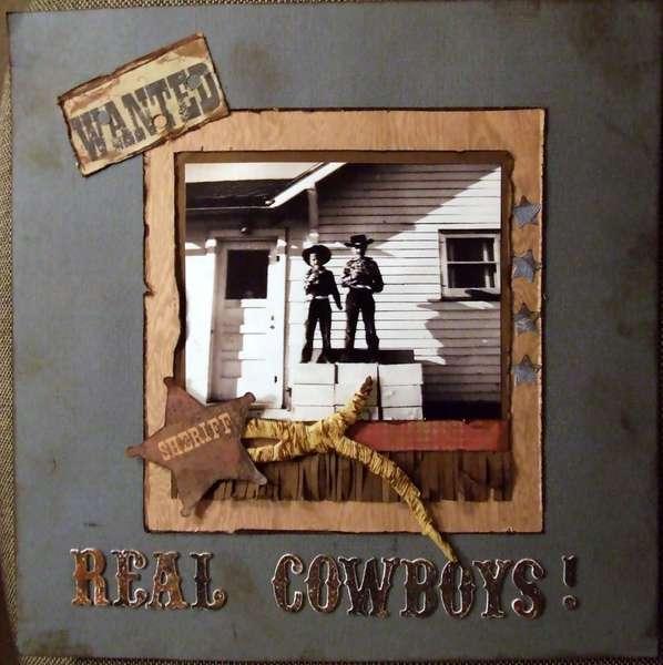 Wanted Real Cowboys