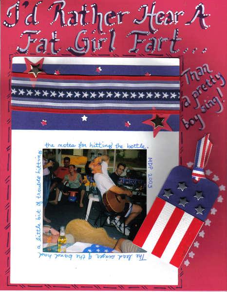 I'd Rather Hear A Fat Girl Fart