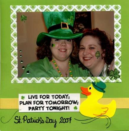 Live for Today, Plan for Tomorrow, Party Tonight - St. Patrick's Day 2007