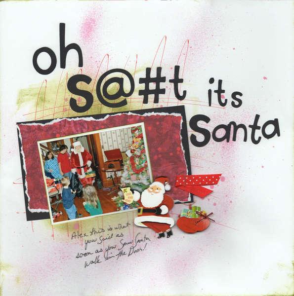 OH S%&t its Santa