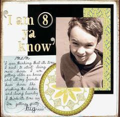 Rusty Pickle: I am 8