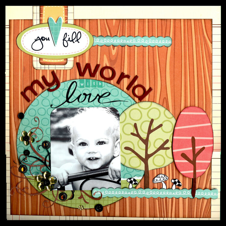 You fill my world with love *My Little Shoebox*