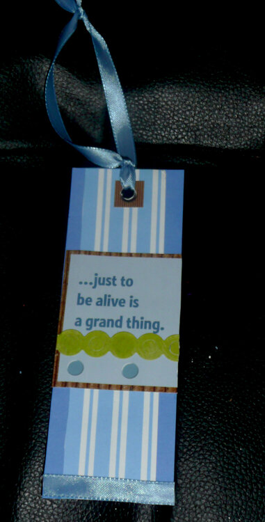 Just to be alive is a grand thing bookmark