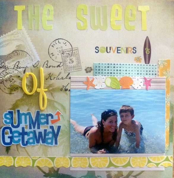 The sweet souvenirs of Summer getaway