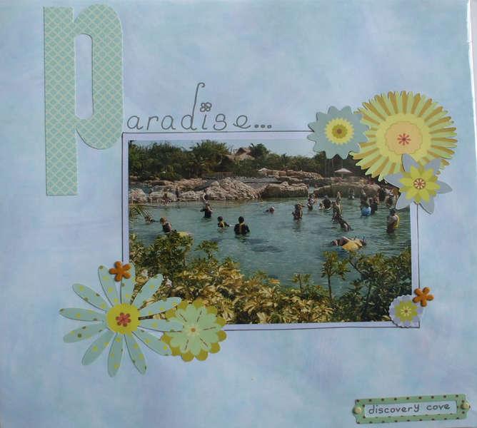Paradise - Discovery Cove Orlando