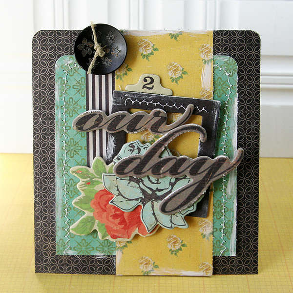 Our Day card *Crate Paper*