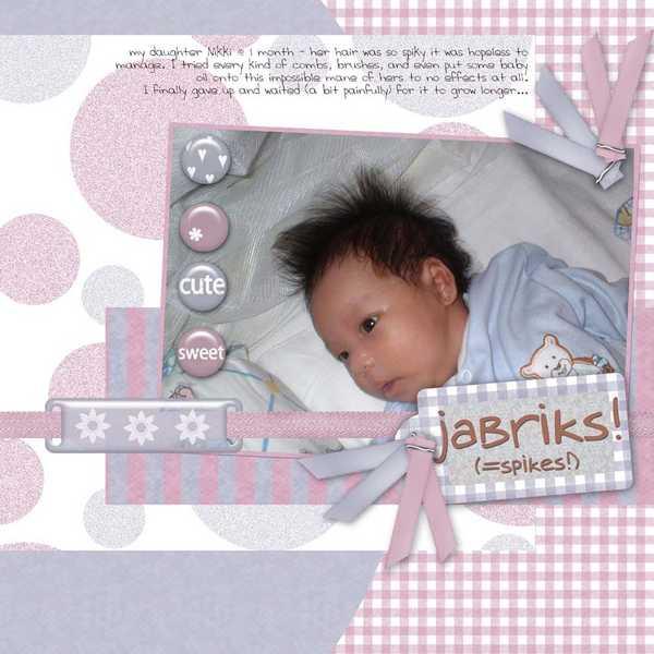 Jabriks! (=spiky hair)