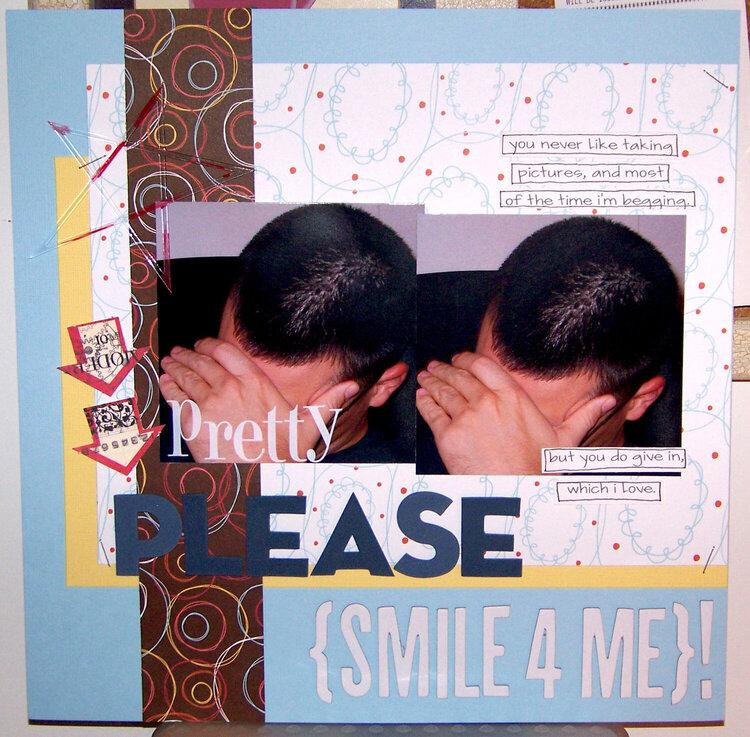 pretty please {smile 4 me}
