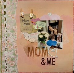 Mom and Me - Mother�s Day 2020