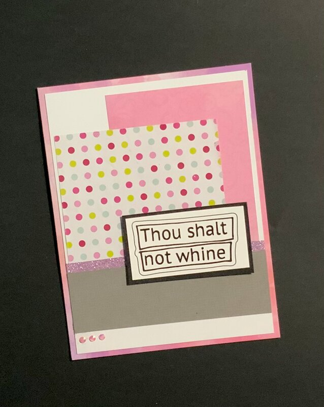 Thou Shalt Not Whine (card)