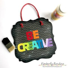 Be Creative Wall Hanging