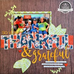 So Very Thankful & Grateful