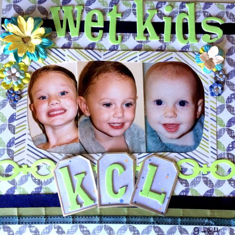 Wet Kids