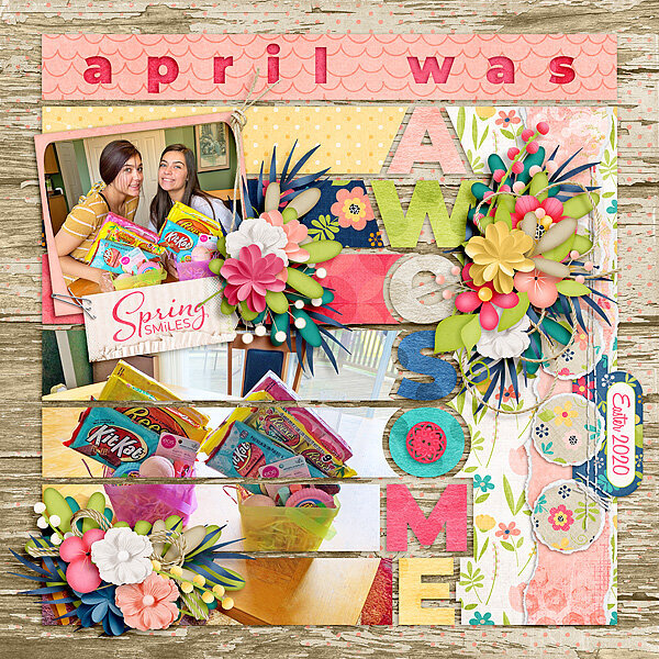 April Was Awesome