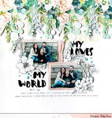 My Loves. My World.