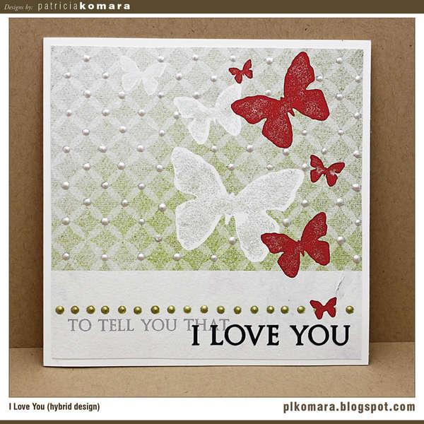 I Love You Card (hybrid design)