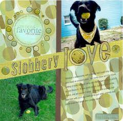 Slobbery Love