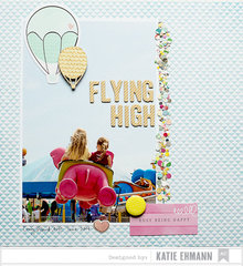 Flying High Layout by Katie Ehmann