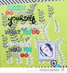 Success Layout by Patricia Roebuck