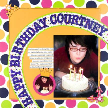 Happy Birthday Courtney - 12X12 Layout