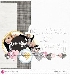 Be True to Yourself by Pink Paislee DT Member:  Amanda Wall