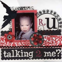 Are you talking 2 me?
