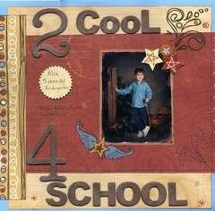 2 Cool 4 School