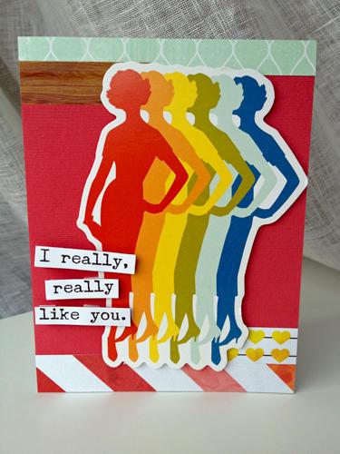 I Really, Really Like You card
