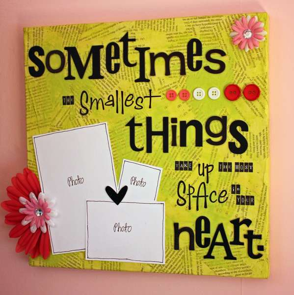 Sometimes the Smallest... - Altered Wall Canvas