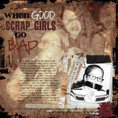 When Good Scrap Girls Go Bad